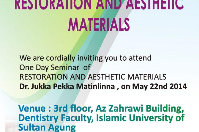 Seminar Kedokteran Gigi unissula Restoration And Aesthetic Materials